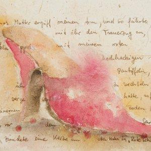 """Inspiriert durch: Ulla Hahn """"Rote Schuhe"""""""